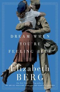 Dream When Youre Feeling Blue