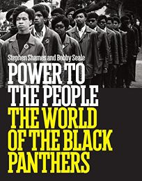 Power to the People: The World of the Black Panthers