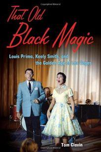 That Old Black Magic: Louis Prima