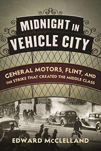 Midnight in Vehicle City: General Motors