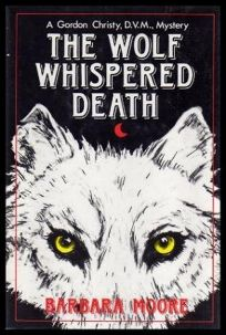 The Wolf Whispered Death