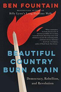 Beautiful Country Burn Again: Democracy