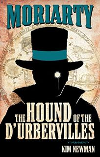 Professor Moriarty: The Hound of the DUrbervilles