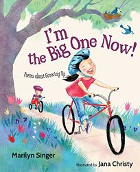 I'm the Big One Now! Poems About Growing Up