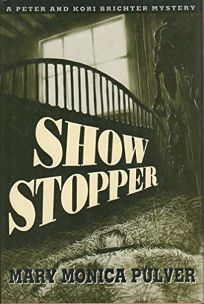 Show Stopper: A Kori and Peter Brichter Mystery