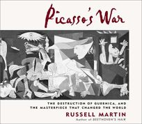 PICASSOS WAR: The Destruction of Guernica