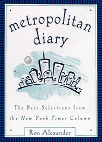 Metropolitan Diary: The Best Selections from the New York Times Column
