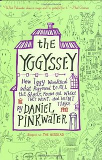 The Yggyssey: How Iggy Wondered What Happened to All the Ghosts