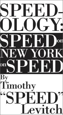 Speedology: Speed on New York on Speed