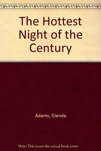 The Hottest Night of the Century: Stories