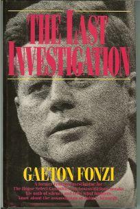 The Last Investigation: Gaeton Fonzi