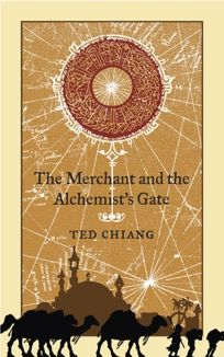 The Merchant and the Alchemists Gate