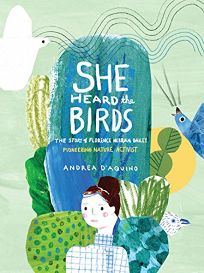 She Heard the Birds: The Story of Florence Merriam Bailey