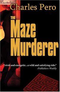 The Maze Murderer
