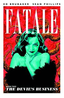 Fatale: Book 2%E2%80%94The Devils Business