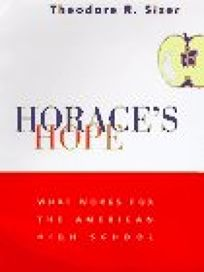 Horaces Hope: The Future of the American High School