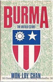 Burma: The Untold Story