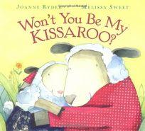 WONT YOU BE MY KISSAROO?