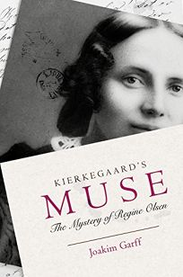 Kierkegaard's Muse: The Mystery of Regine Olsen