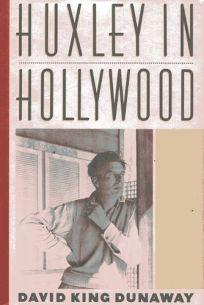 Huxley in Hollywood